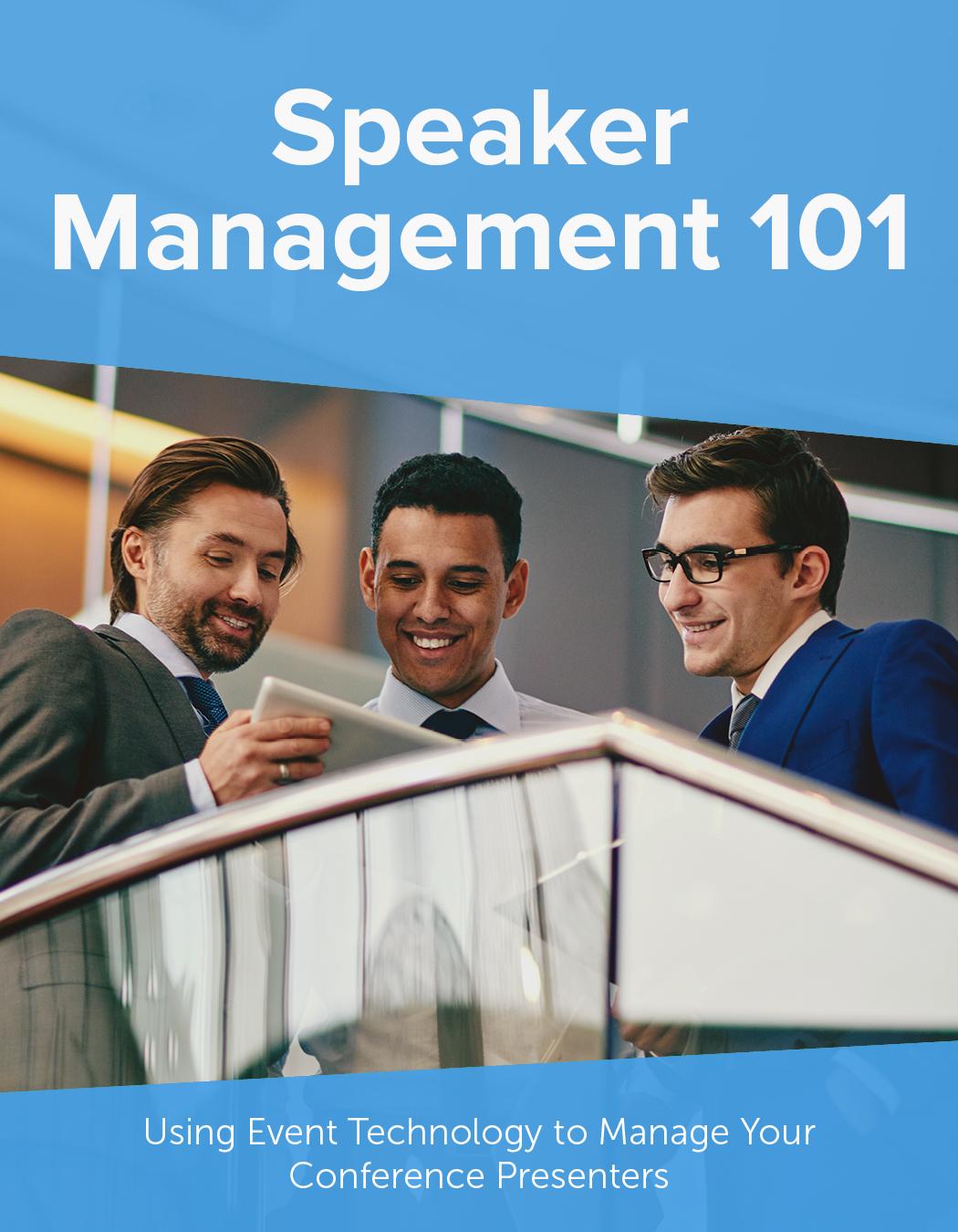 Speaker Management 101